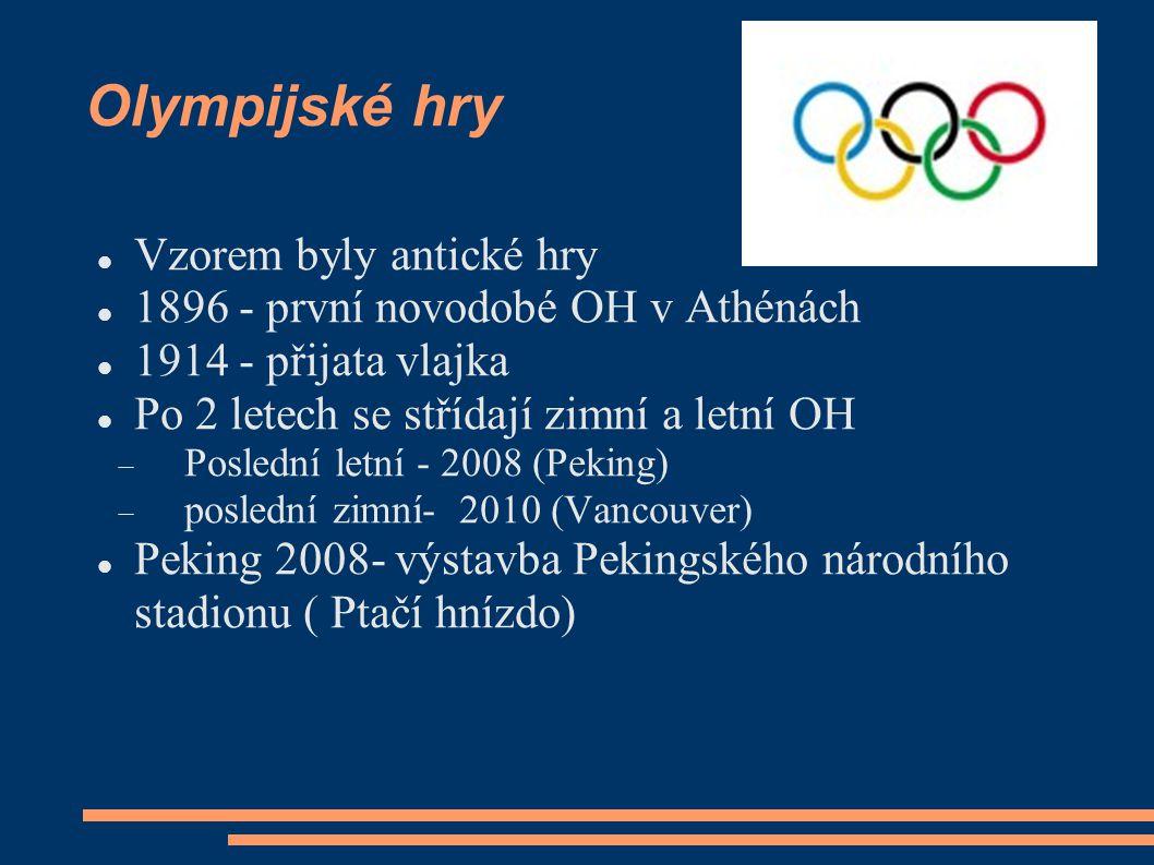 Olympijské hry Vzorem byly antické hry 1896 - první novodobé OH v Athénách 1914 - přijata vlajka Po 2 letech se střídají zimní a letní OH  Poslední l