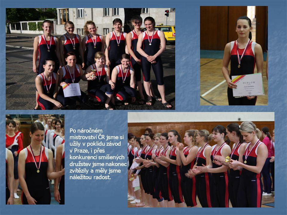 Po náročném mistrovství ČR jsme si užily v poklidu závod v Praze, i přes konkurenci smíšených družstev jsme nakonec zvítězily a měly jsme náležitou ra