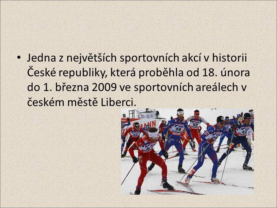 Jedna z největších sportovních akcí v historii České republiky, která proběhla od 18.
