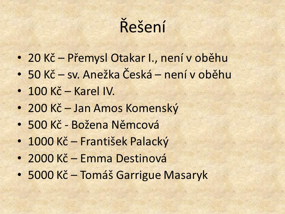 Řešení 20 Kč – Přemysl Otakar I., není v oběhu 50 Kč – sv.