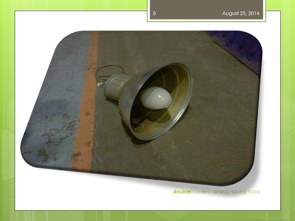 Zářivkové osvětlení (T5) Výhody:  Vysoká účinnost zdroje  Vysoké CRI  Nízká povozní teplota  Vhodné pro řízení  Dlouhá životnost zdrojů  Stabilní světelný tok  Nízká konstrukce svítidla  Nízké náklady na údržbu  Široká škála zdrojů  S kvalitním předřadníkem může být měřitelný příkon nižší než jmenovitý August 25, 2014 double power!.