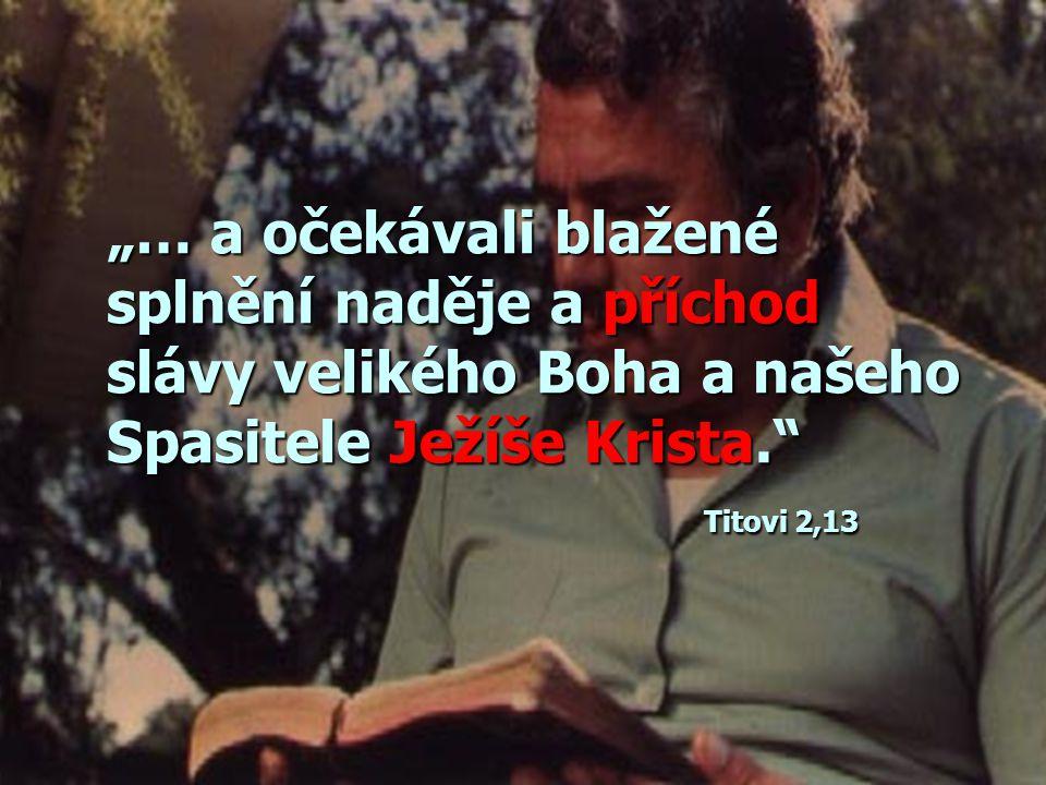 """""""Přichází Bůh náš a nehodlá mlčet."""