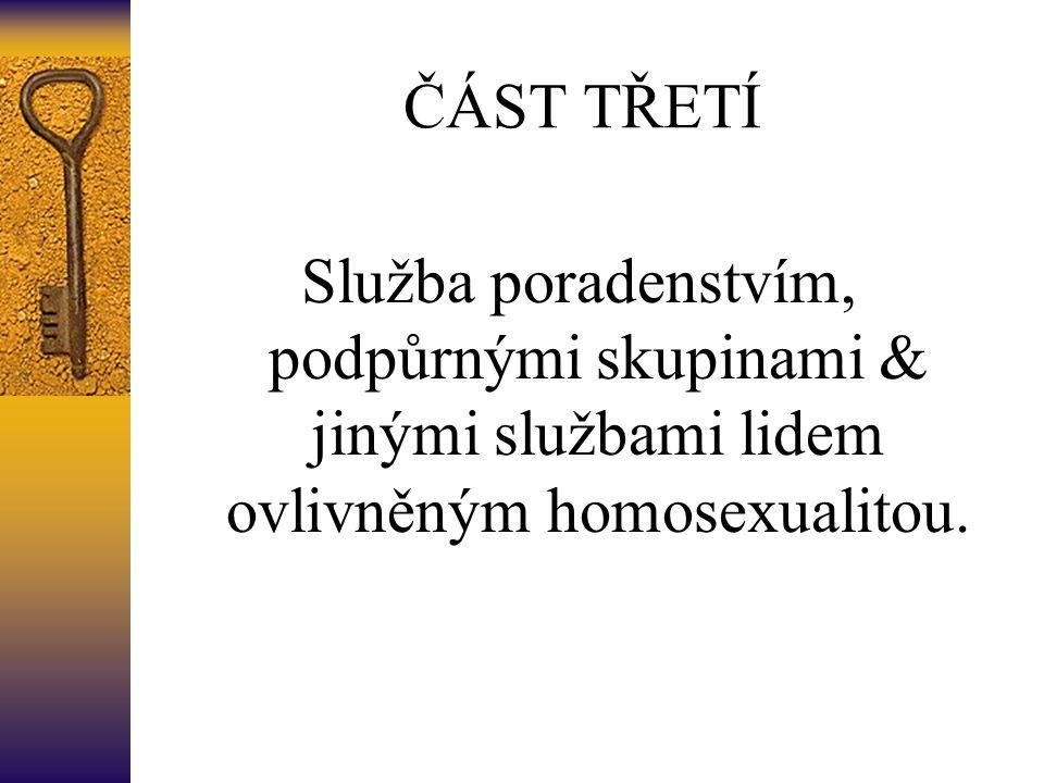Služba poradenstvím, podpůrnými skupinami & jinými službami lidem ovlivněným homosexualitou.