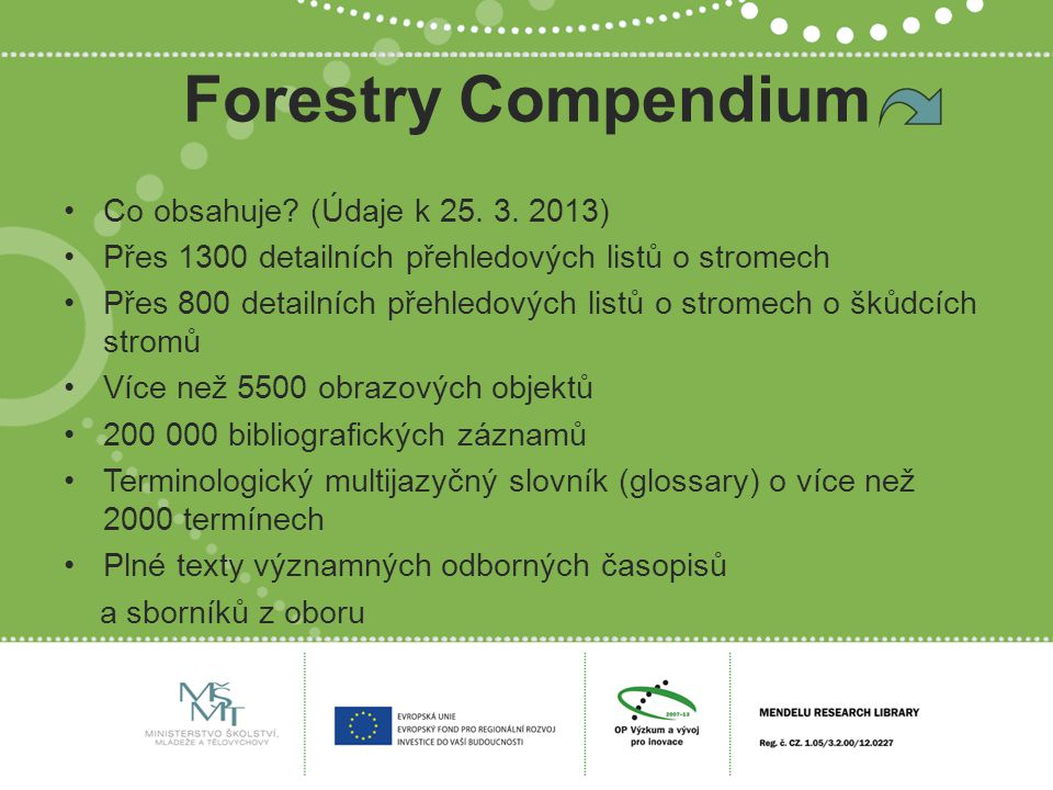 Forestry Compendium Co obsahuje. (Údaje k 25. 3.