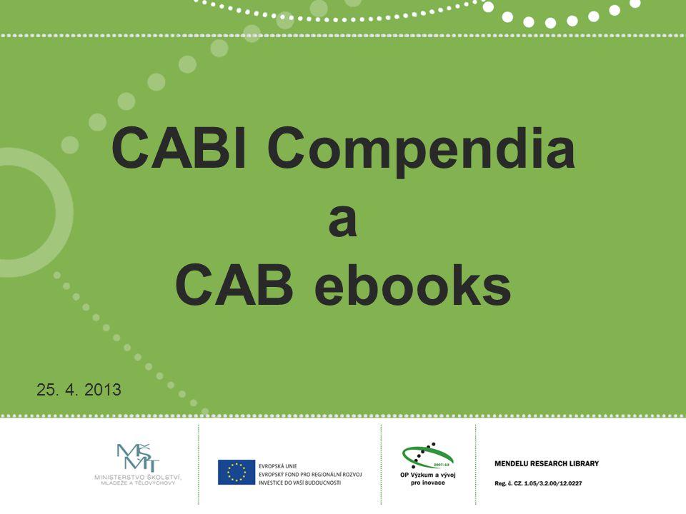 CABI Compendia a CAB ebooks 25. 4. 2013