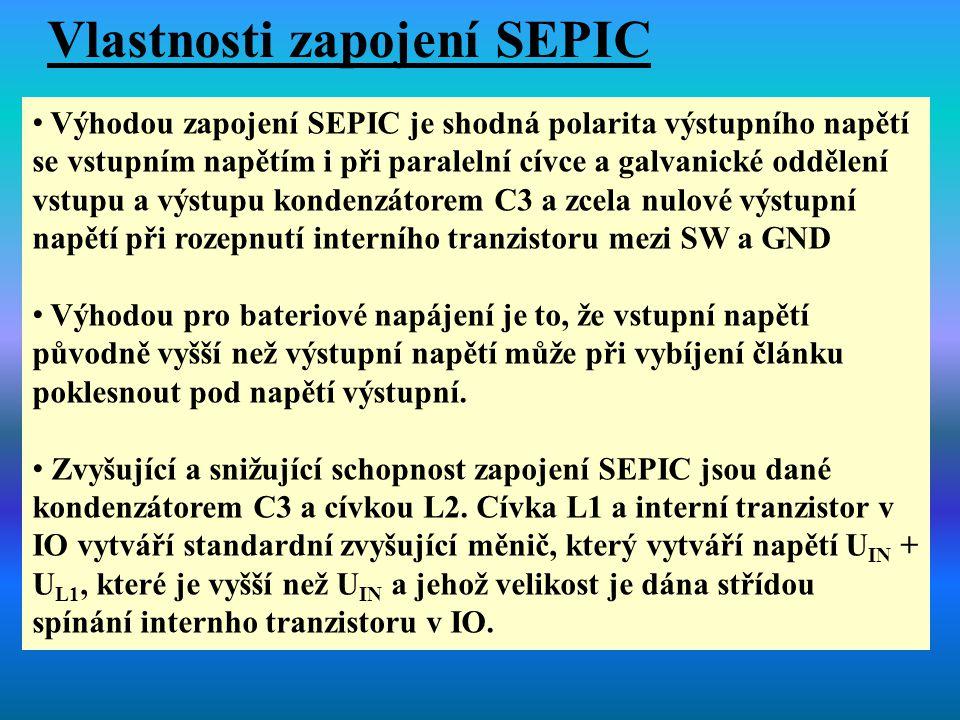 Výhodou zapojení SEPIC je shodná polarita výstupního napětí se vstupním napětím i při paralelní cívce a galvanické oddělení vstupu a výstupu kondenzát