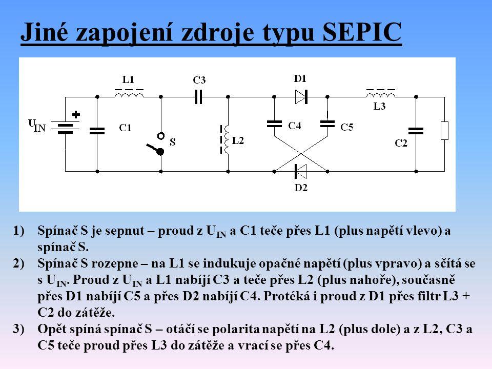 Jiné zapojení zdroje typu SEPIC 1)Spínač S je sepnut – proud z U IN a C1 teče přes L1 (plus napětí vlevo) a spínač S. 2)Spínač S rozepne – na L1 se in