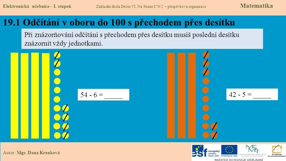 19.1 Odčítání v oboru do 100 s přechodem přes desítku Elektronická učebnice - I.