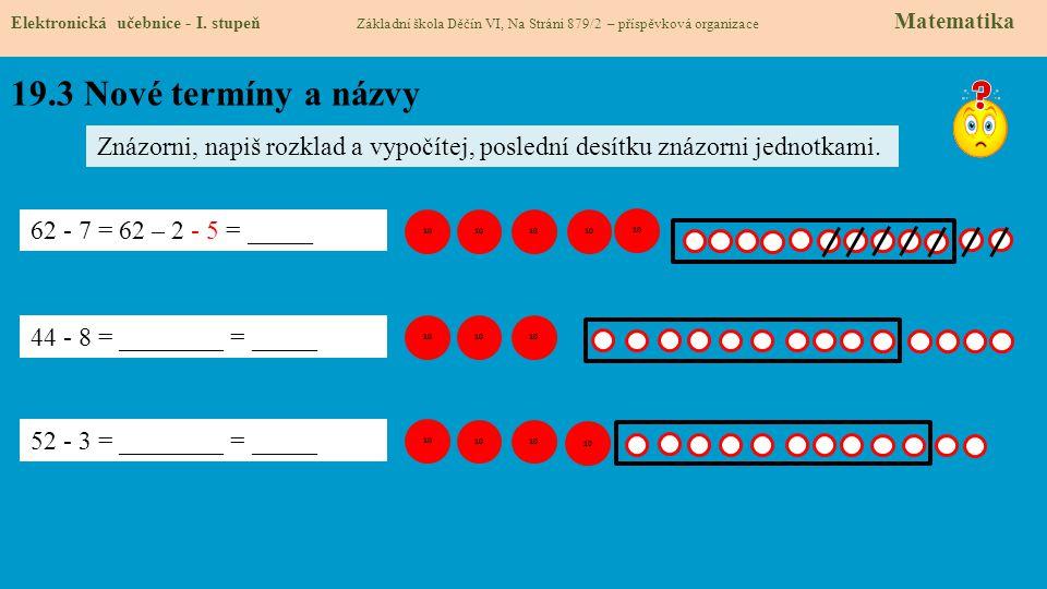 19.3 Nové termíny a názvy Elektronická učebnice - I.