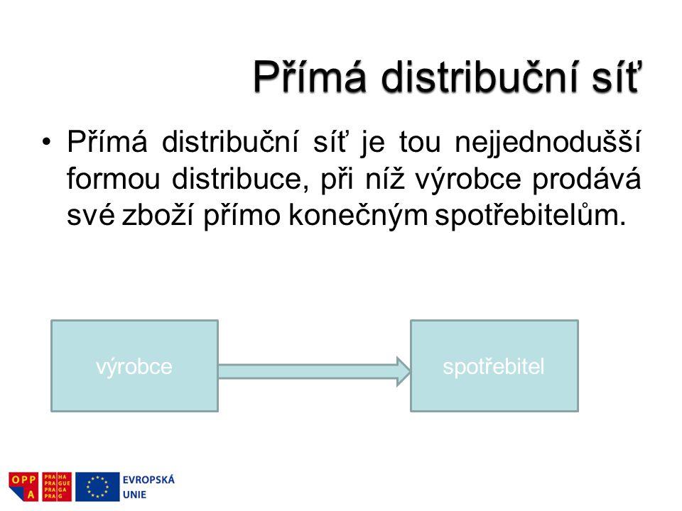 Přímá distribuční síť je tou nejjednodušší formou distribuce, při níž výrobce prodává své zboží přímo konečným spotřebitelům. výrobcespotřebitel