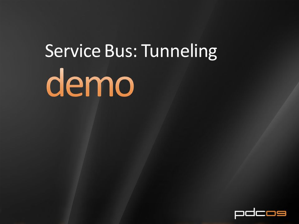Service Bus: Tunneling