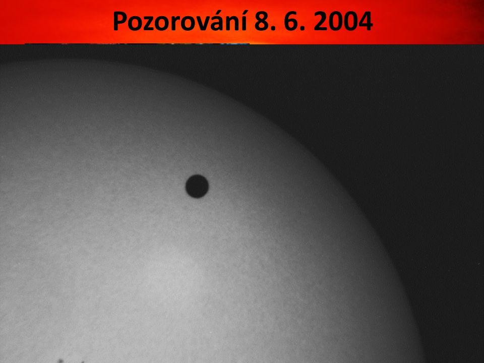 Pozorování 8. 6. 2004