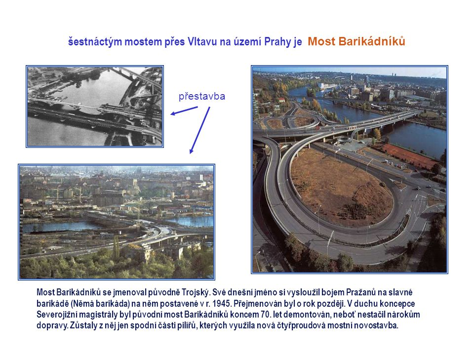 Holešovický železniční most patnáctý most přes Vltavu na území Prahy Most je součástí holešovické přeložky ze Stromovky do Libně, spojuje Holešovice s