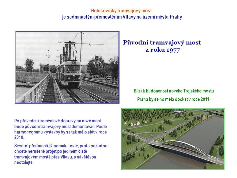 šestnáctým mostem přes Vltavu na území Prahy je Most Barikádníků Most Barikádníků se jmenoval původně Trojský. Své dnešní jméno si vysloužil bojem Pra