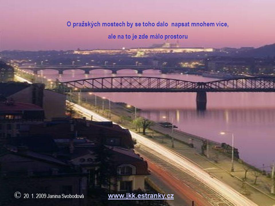 Trojská lávka je osmnáctým a zatím posledním přemostěním Vltavy na území města Prahy Most vybudovaný pouze pro pěší vede přes rameno Vltavy mezi Trojs