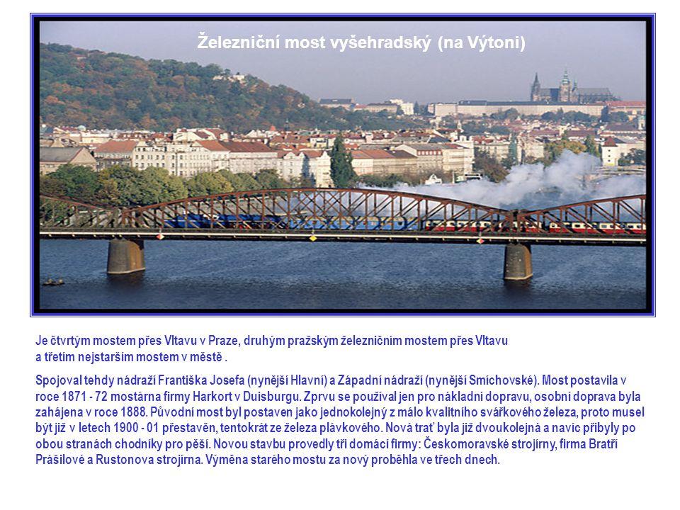 Je čtvrtým mostem přes Vltavu v Praze, druhým pražským železničním mostem přes Vltavu a třetím nejstarším mostem v městě.
