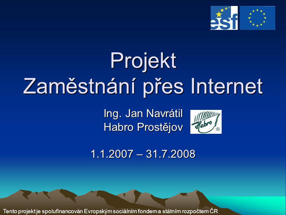 Projekt Zaměstnání přes Internet Ing.
