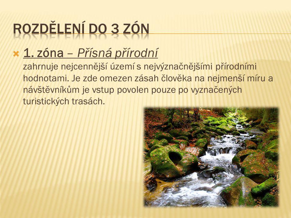  1. zóna – Přísná přírodní zahrnuje nejcennější území s nejvýznačnějšími přírodními hodnotami.