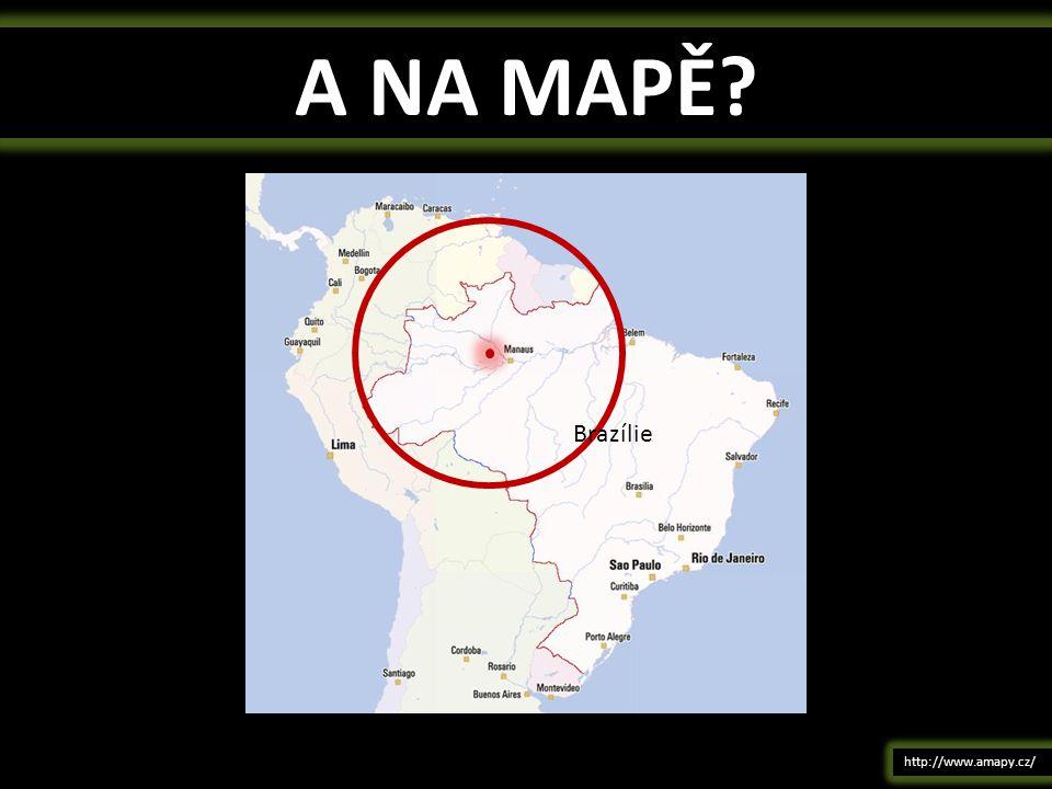 A NA MAPĚ? http://www.amapy.cz/ Brazílie