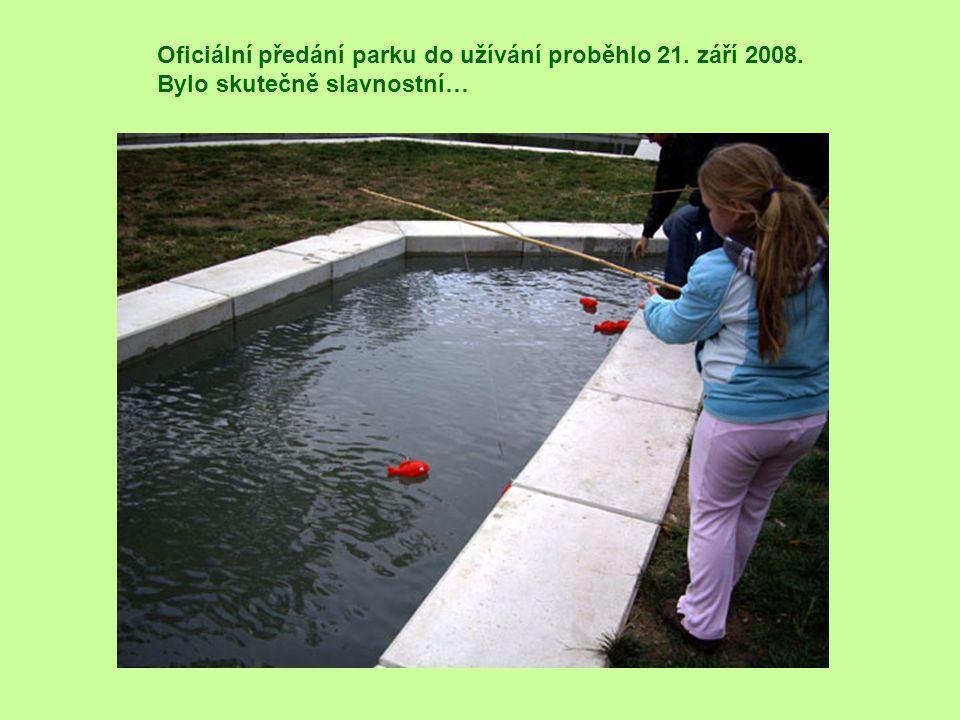 Oficiální předání parku do užívání proběhlo 21. září 2008. Bylo skutečně slavnostní…