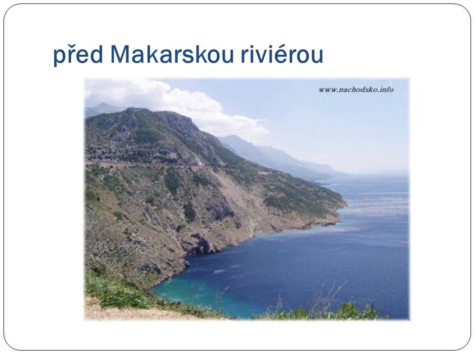 před Makarskou riviérou