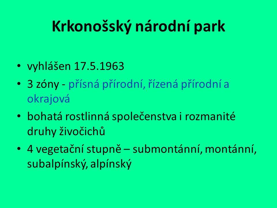 Krkonošský národní park vyhlášen 17.5.1963 3 zóny - přísná přírodní, řízená přírodní a okrajová bohatá rostlinná společenstva i rozmanité druhy živoči