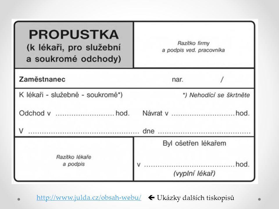 http://www.julda.cz/obsah-webu/  Ukázky dalších tiskopisů