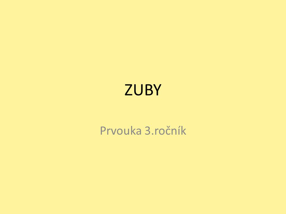 ZUBY Prvouka 3.ročník