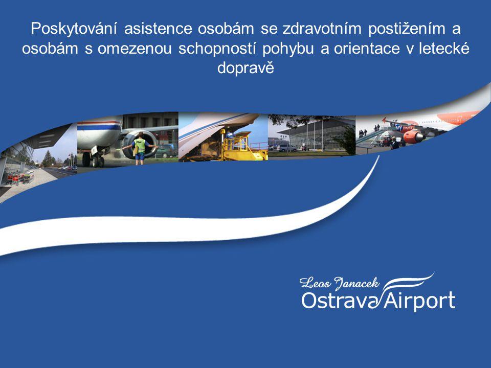 Poskytování asistence osobám se zdravotním postižením a osobám s omezenou schopností pohybu a orientace v letecké dopravě
