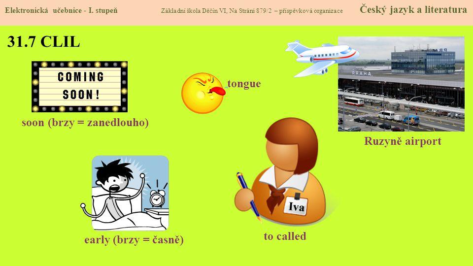 31.8 Test znalostí Správné odpovědi: 1.c 2.d 3.b 4.b Test na známku Elektronická učebnice - I.