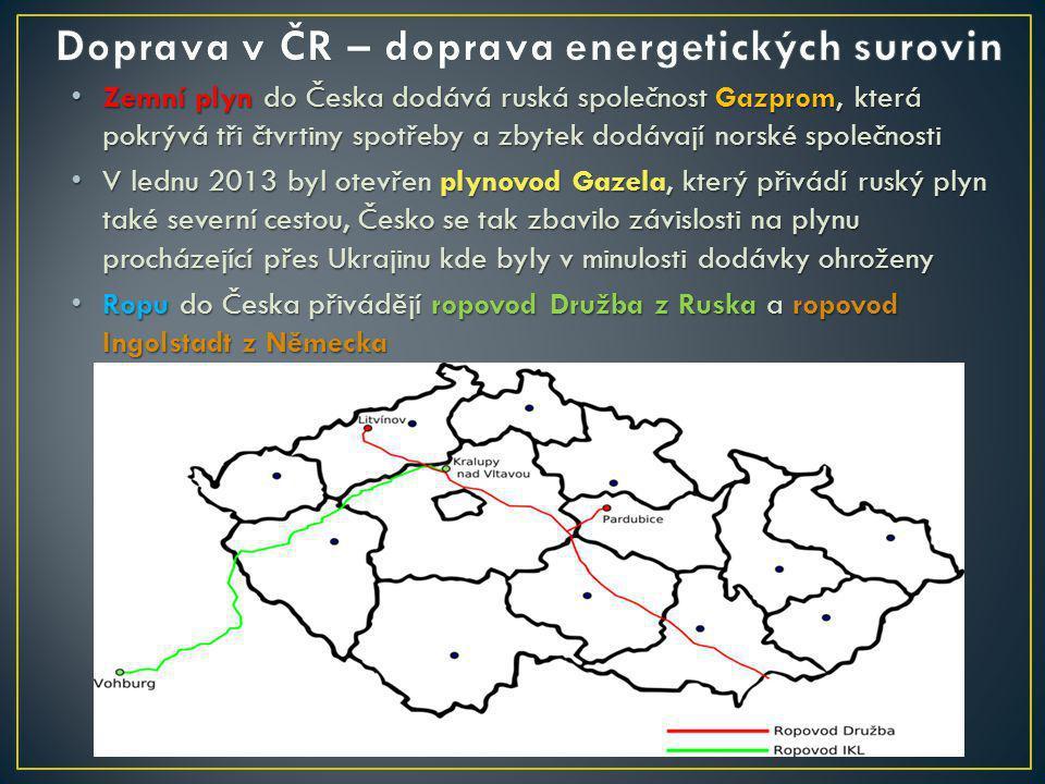 Zemní plyn do Česka dodává ruská společnost Gazprom, která pokrývá tři čtvrtiny spotřeby a zbytek dodávají norské společnosti Zemní plyn do Česka dodá