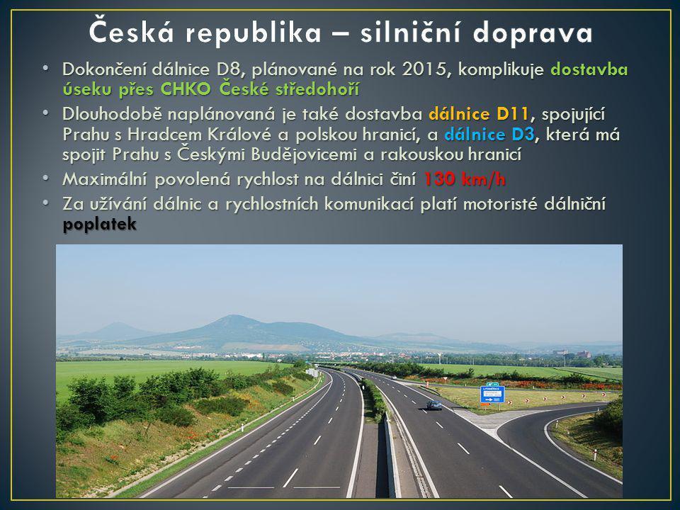 Dokončení dálnice D8, plánované na rok 2015, komplikuje dostavba úseku přes CHKO České středohoří Dokončení dálnice D8, plánované na rok 2015, komplikuje dostavba úseku přes CHKO České středohoří Dlouhodobě naplánovaná je také dostavba dálnice D11, spojující Prahu s Hradcem Králové a polskou hranicí, a dálnice D3, která má spojit Prahu s Českými Budějovicemi a rakouskou hranicí Dlouhodobě naplánovaná je také dostavba dálnice D11, spojující Prahu s Hradcem Králové a polskou hranicí, a dálnice D3, která má spojit Prahu s Českými Budějovicemi a rakouskou hranicí Maximální povolená rychlost na dálnici činí 130 km/h Maximální povolená rychlost na dálnici činí 130 km/h Za užívání dálnic a rychlostních komunikací platí motoristé dálniční poplatek Za užívání dálnic a rychlostních komunikací platí motoristé dálniční poplatek