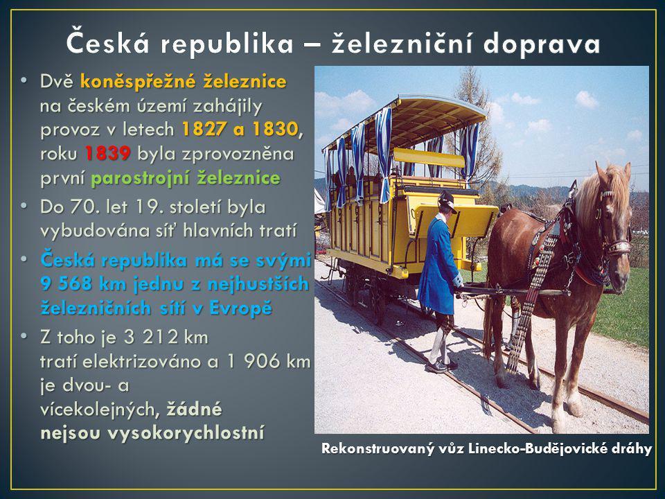 Dvě koněspřežné železnice na českém území zahájily provoz v letech 1827 a 1830, roku 1839 byla zprovozněna první parostrojní železnice Dvě koněspřežné