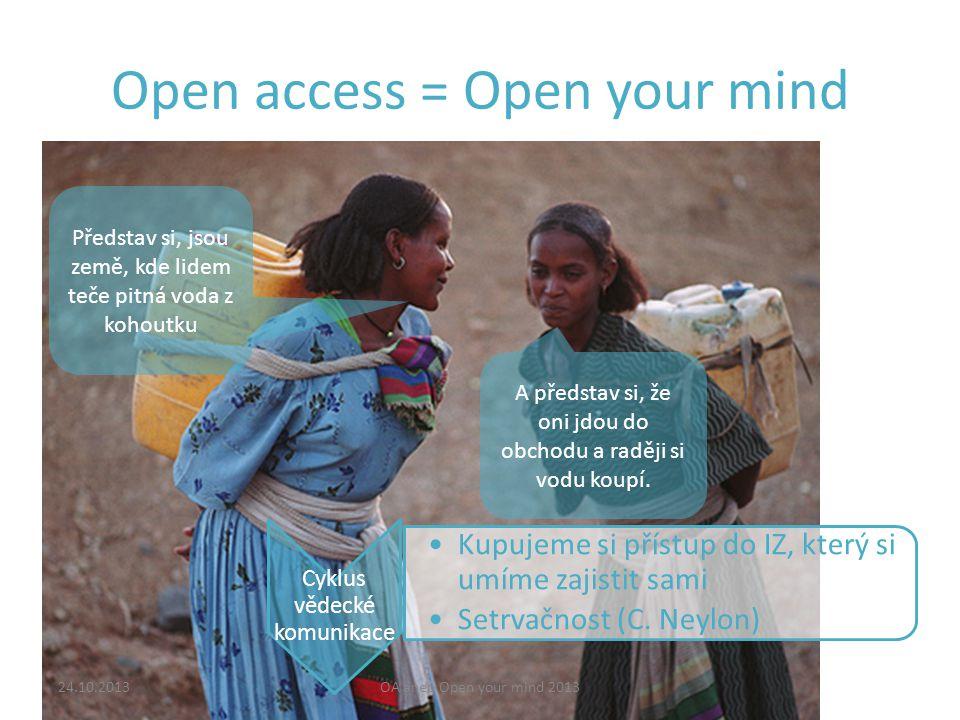 24.10.2013OA aneb Open your mind 2013 Děkuji za pozornost