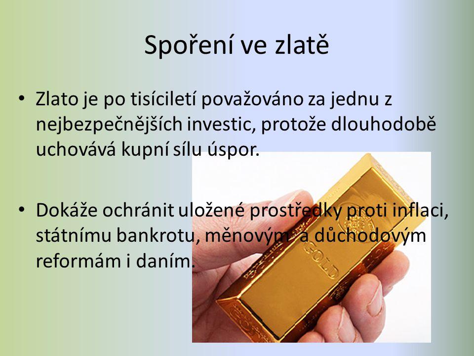 Spoření ve zlatě Zlato je po tisíciletí považováno za jednu z nejbezpečnějších investic, protože dlouhodobě uchovává kupní sílu úspor. Dokáže ochránit