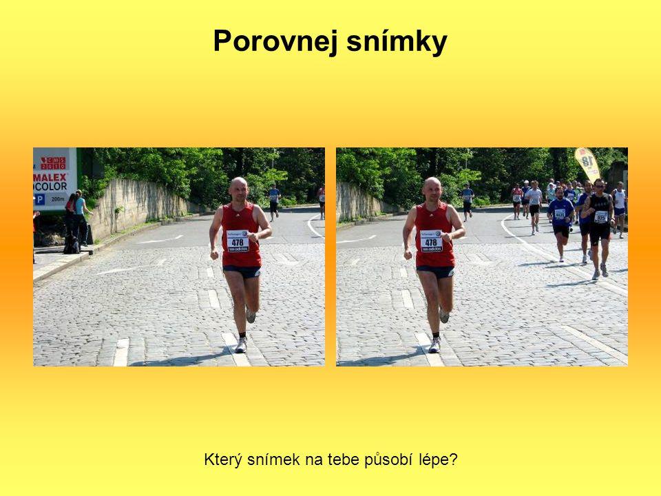 Porovnej snímky Který snímek na tebe působí lépe?
