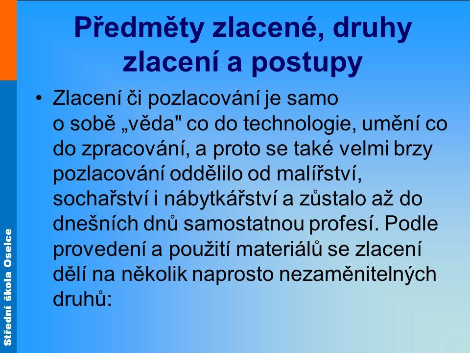 Střední škola Oselce 6.
