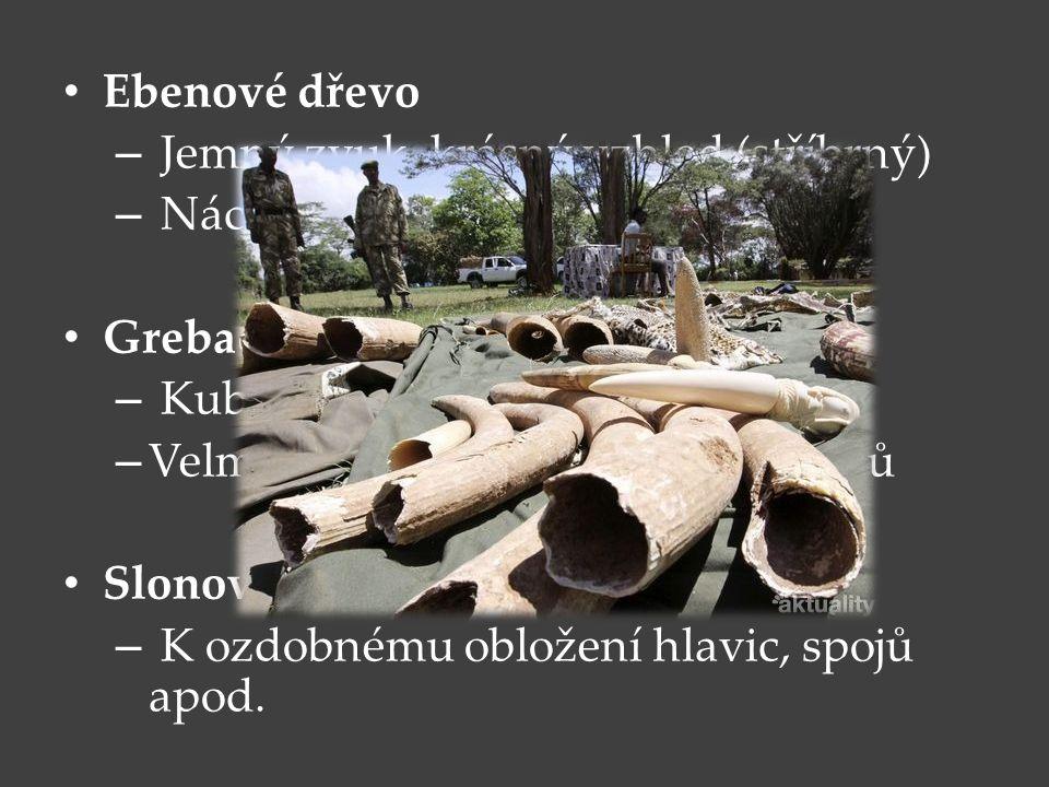 Ebenové dřevo – Jemný zvuk, krásný vzhled (stříbrný) – Náchylné ke změně v ladění Grebadille – Kubánské a jihoamerické dřevo – Velmi dobré k výrobě hu