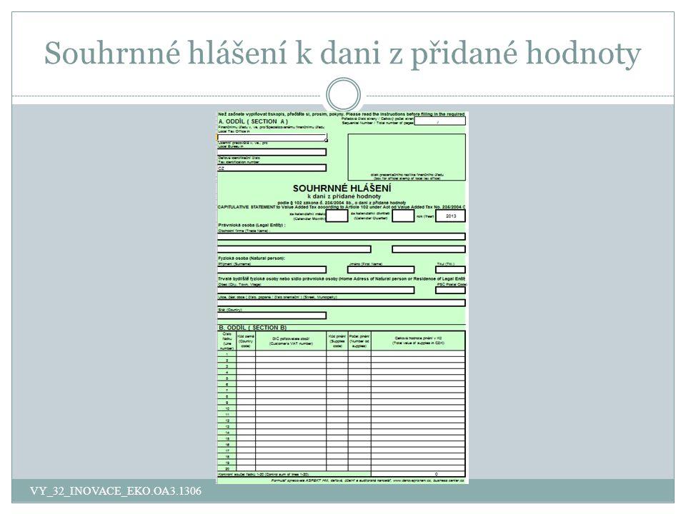 Souhrnné hlášení k dani z přidané hodnoty VY_32_INOVACE_EKO.OA3.1306