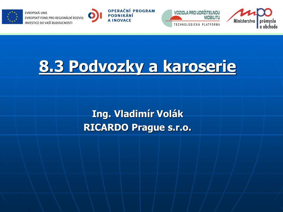 8.3 Podvozky a karoserie Ing. Vladimír Volák RICARDO Prague s.r.o.