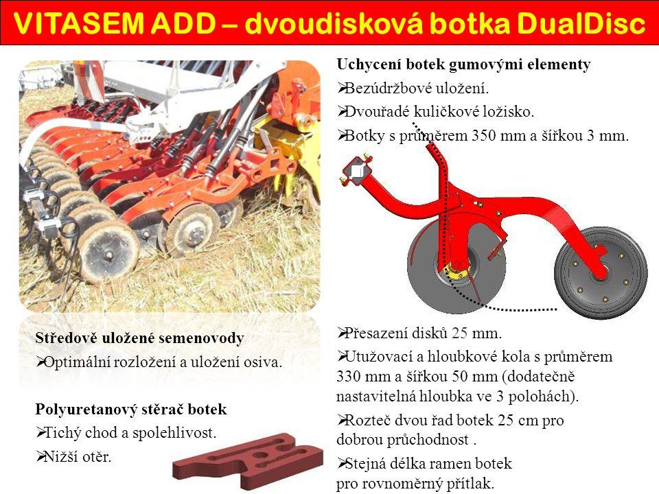  Multifunkční dávkovací systém pracuje při každém osivu precizně – dávkování od 0,7 kg do 400 kg/ha. Pohon ostruhovým kolem.  Dvě zcela samostatné d