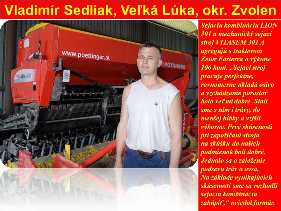 Vladimír Sedliak, Veľká Lúka, okr.