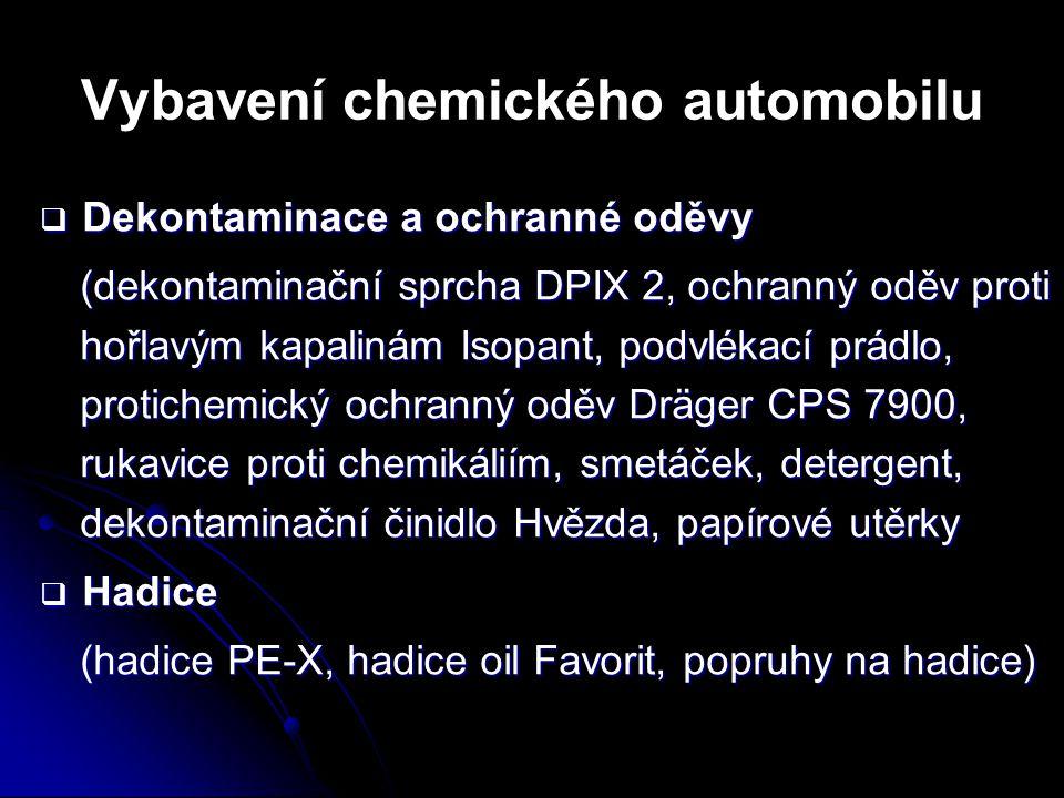 Vybavení chemického automobilu  Dekontaminace a ochranné oděvy (dekontaminační sprcha DPIX 2, ochranný oděv proti hořlavým kapalinám Isopant, podvlék