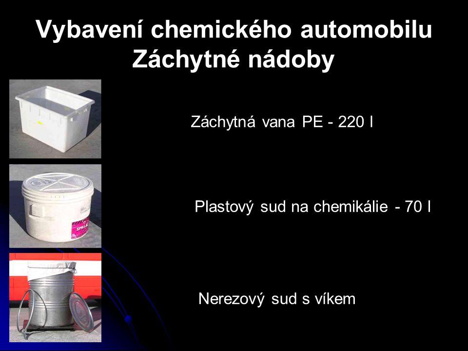 Vybavení chemického automobilu Záchytné nádoby Záchytná vana PE - 220 l Plastový sud na chemikálie - 70 l Nerezový sud s víkem