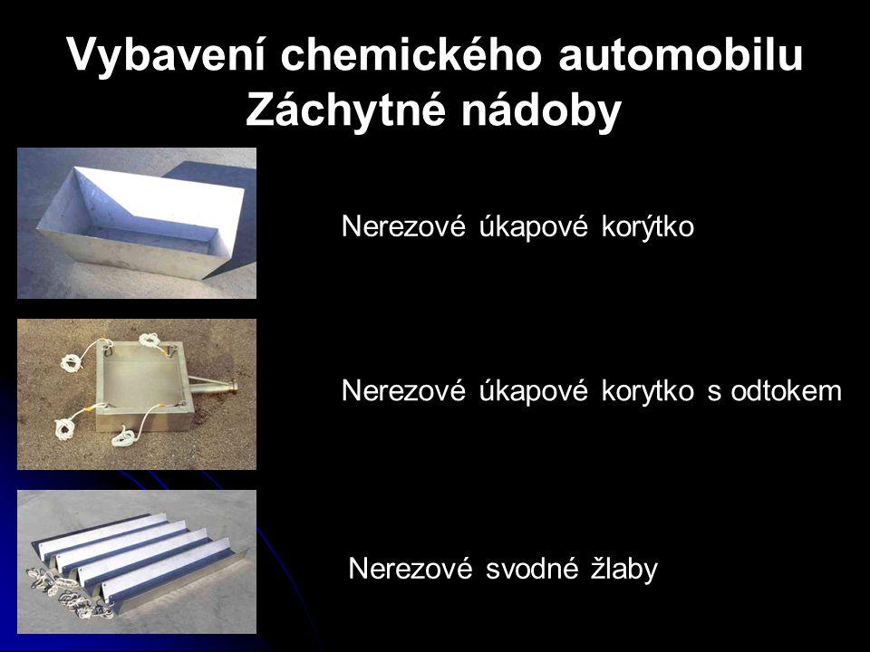 Vybavení chemického automobilu Záchytné nádoby Nerezové úkapové korýtko Nerezové úkapové korytko s odtokem Nerezové svodné žlaby