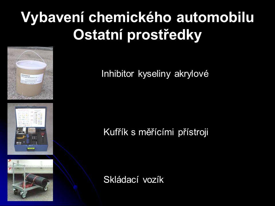Vybavení chemického automobilu Ostatní prostředky Inhibitor kyseliny akrylové Kufřík s měřícími přístroji Skládací vozík