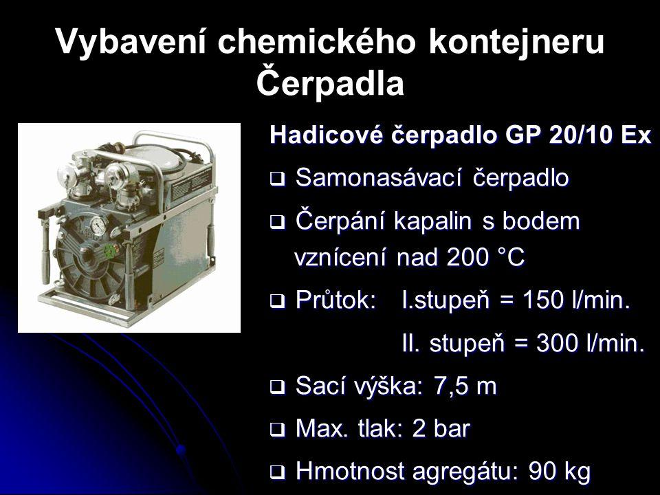 Vybavení chemického kontejneru Čerpadla Hadicové čerpadlo GP 20/10 Ex  Samonasávací čerpadlo  Čerpání kapalin s bodem vznícení nad 200 °C  Průtok:
