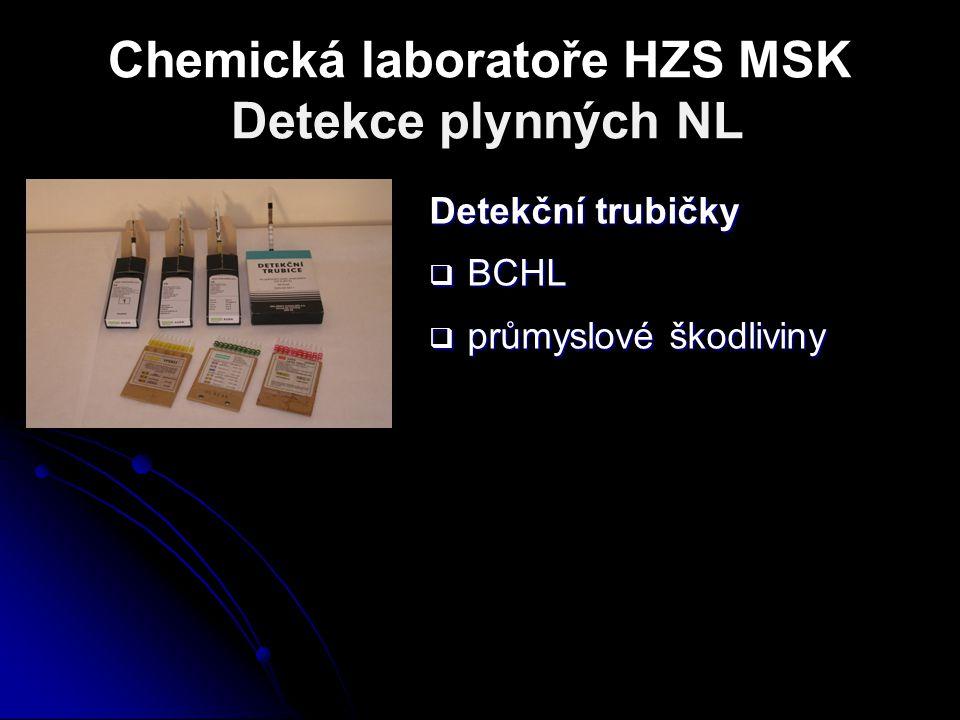 Chemická laboratoře HZS MSK Detekce plynných NL Detekční trubičky  BCHL  průmyslové škodliviny
