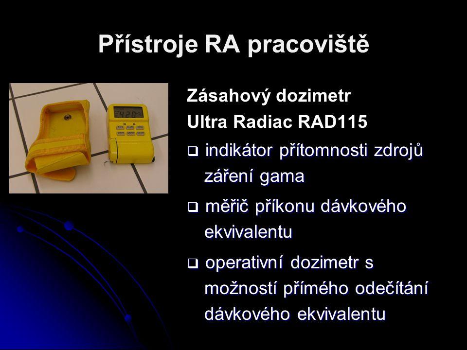 Přístroje RA pracoviště Zásahový dozimetr Ultra Radiac RAD115  indikátor přítomnosti zdrojů záření gama  měřič příkonu dávkového ekvivalentu  opera