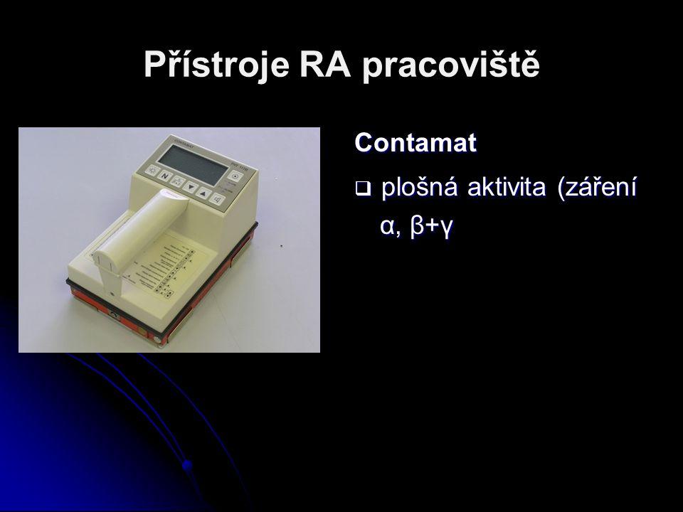 Přístroje RA pracoviště Contamat  plošná aktivita (záření α, β+γ